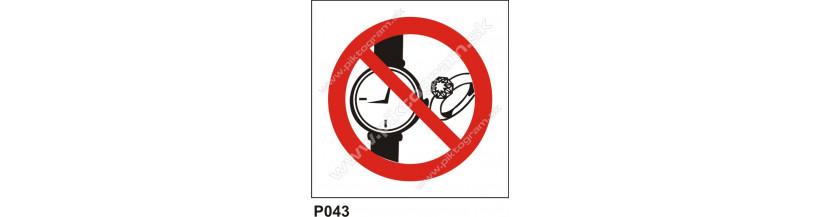 Zákaz nosenia hodiniek a šperkov - zákazové značenie