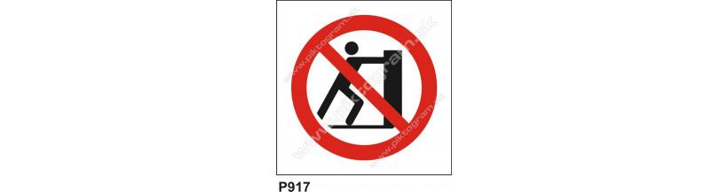 Zákaz posúvať predmety - bezpečnostné nálepky a tabuľky