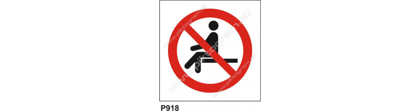 Zákaz sadať - bezpečnoszná značka